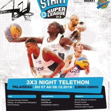 3×3 Night Téléthon tournoi homologué les 7 et 8 décembre